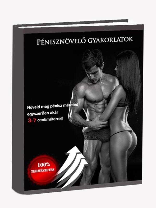 Pénisznagyobbítás Ingyenes gyakorlat)
